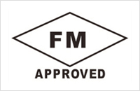 The fire products have the certificates of FM approval issued by USA Factory Mutual Research Corporation (FM).